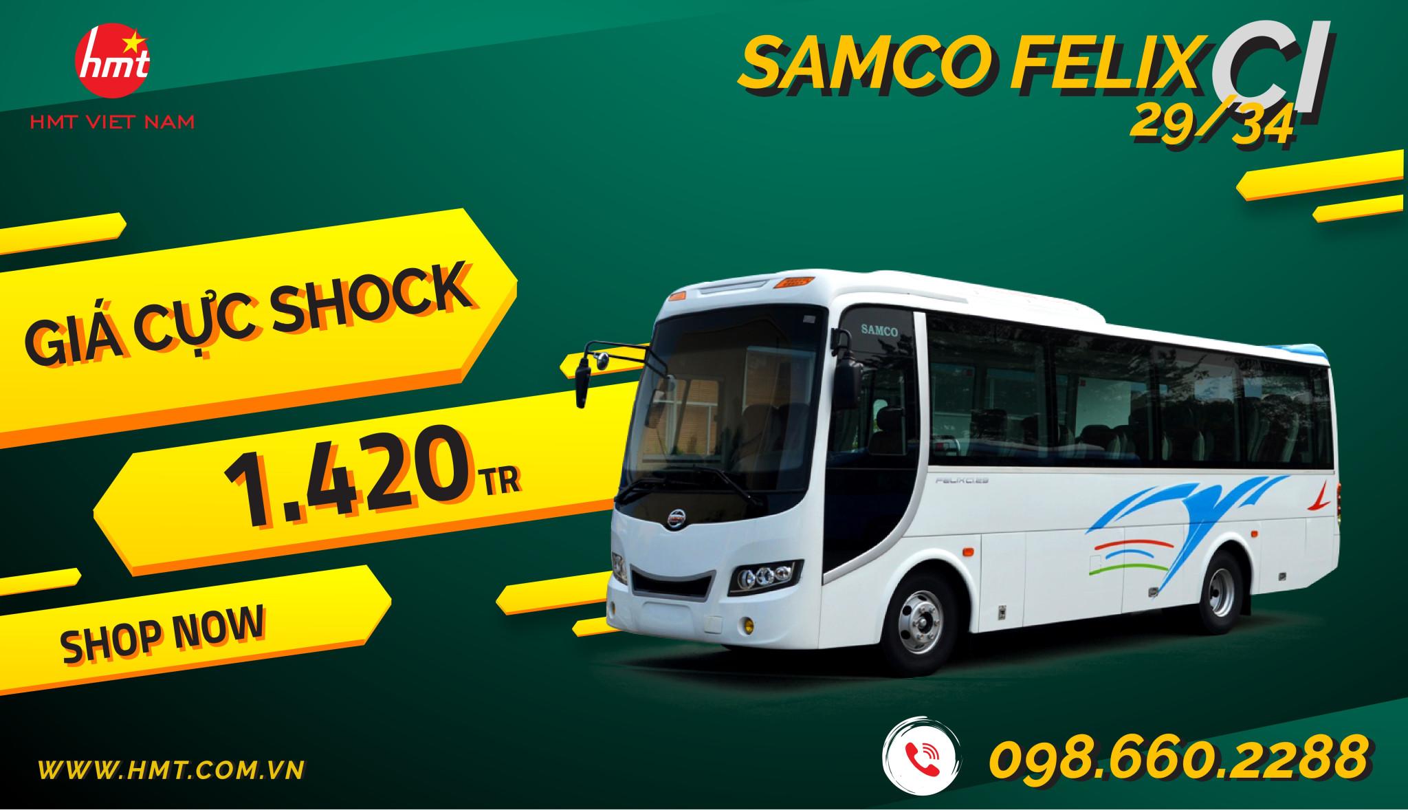 HMT-  XE KHÁCH SAMCO FELIX CI 29/34 CHỖ (MODEL 2017)